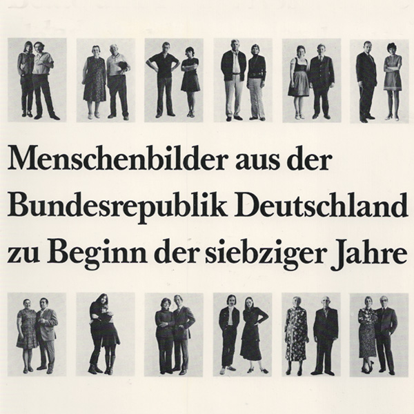 Paare - Menschenbilder aus der Bundesrepublik Deutschland zu Beginn der siebziger Jahre